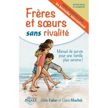 """""""Frères et soeurs sans rivalité"""""""
